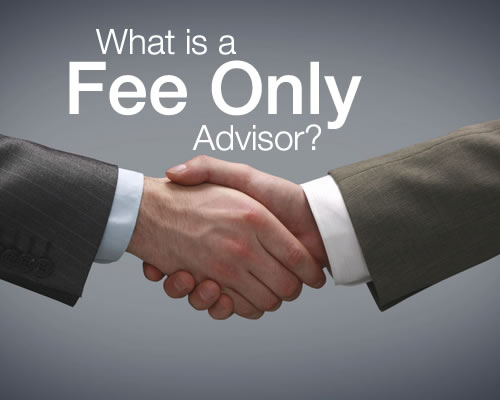 What Is A Fee-Only Advisor